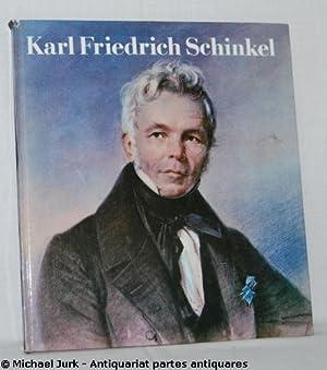 Karl Friedrich Schinkel 1781 - 1841. Aus: Bolduan / Goralczyk