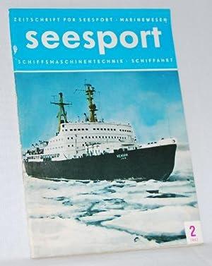 Seesport. Zeitschrift für Seesport, Marinewesen, Schiffsmaschinentechnik, Schiffahrt.: ZEITSCHRIFT: