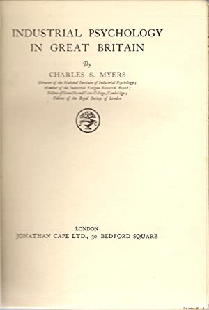 Industrial Psychology in Great Britain: Myers, Charles S.