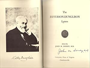 The Jefferson-Dunglison Letters - Signed copy: Dorsey, John M.