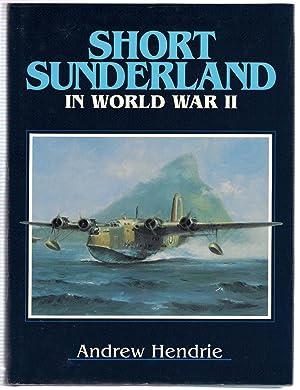 Short Sunderland in World War II: Hendrie, Andrew