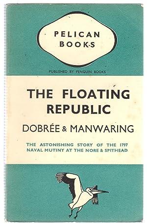 The Floating Republic: Dobree & Manwaring