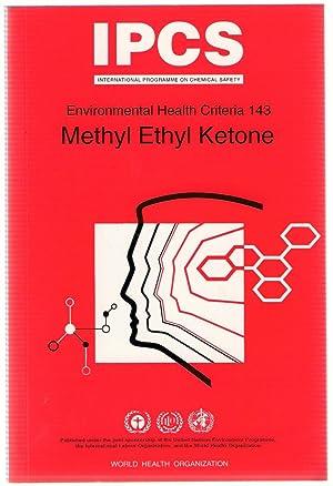 Methyl Ethyl Ketone : IPCS Environmental Health: United Nations Environment