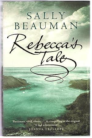 Rebecca's Tale: Beauman, Sally