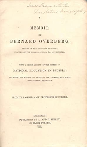 A Memoir of Bernard Overberg with an Account of the System of National Education in Prussia