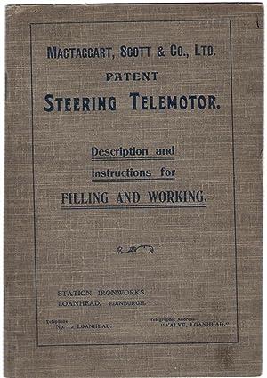 Mactaggart, Scott & Co., Ltd. Patent Steering Telemotor. Description and Instructions for ...