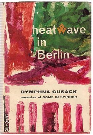Heatwave in Berlin: Cusack, Dymphna