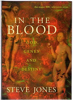 In the Blood : God, Genes and: Jones, Steve