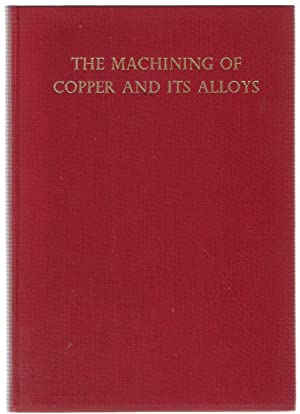 The Machining of Copper and its Alloys