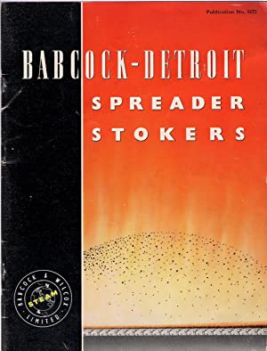 Babcock-Detroit Spreader Stokers brochure: Babcock & Wilcox Limited