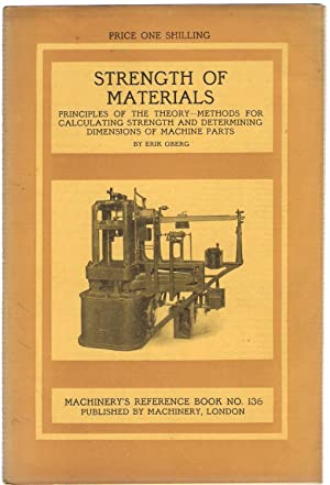 Strength of Materials : Machinery's Reference Book No.136