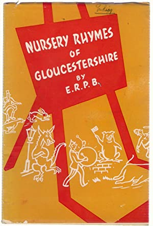 Nursery Rhymes of Gloucestershire: E.R.P.B.