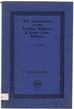 The Locomotives of the London Brighton and South Coast Railway