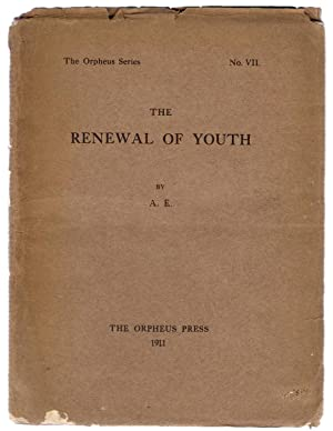 The Renewal of Youth: A.E.