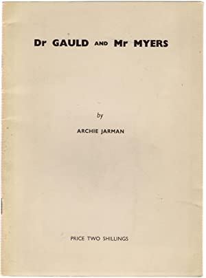 Dr Gauld and Mr Myers: Jarman, Archie