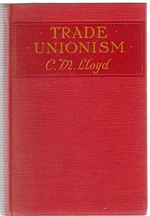 Trade Unionism: Lloyd, C.M.