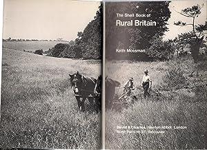 Shell Book of Rural Britain - printer's: Mossman, Keith