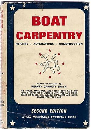 Boat Carpentry : Repairs Alterations Construction: Garrett Smith, Hervey