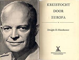 Kruistocht Door Europa: Eisenhower, Dwight D.