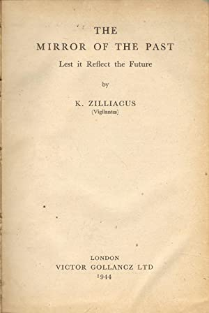 The Mirror of the Past : Let it Reflect the Future: Zilliacus, K.