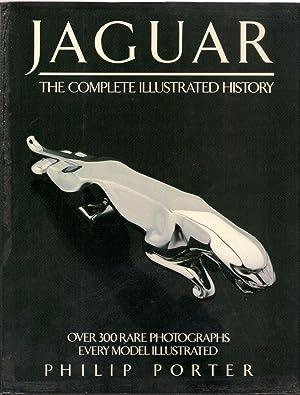 Jaguar : The Complete Illustrated History: Porter, Philip