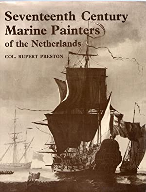 The Seventeenth Century Marine Painters of the Netherlands: Preston, Rupert