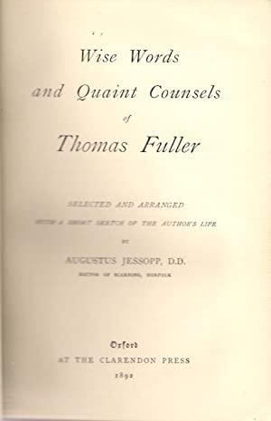 Wise Words and Quaint Counsels of Thomas Fuller: Jessopp, Augustus