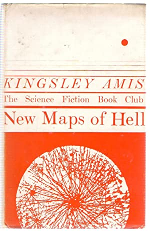 New Maps of Hell (Sci Fi Book Club No. 61): Amis, Kingsley