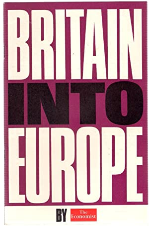 The Economist Brief: Britain Into Europe
