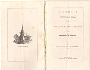 A Memoir, Architectural and General, of the Church of St James, at Birch