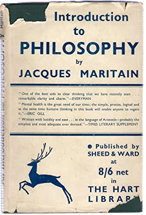 An Introduction to Philosophy: Maritain, Jaques