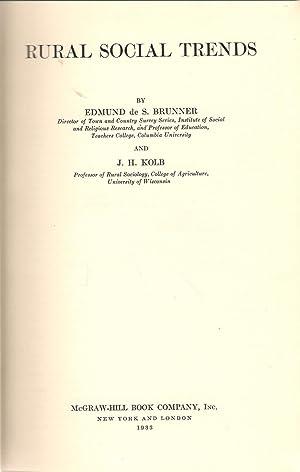 Rural Social Trends: Brunner, Edmund de S.