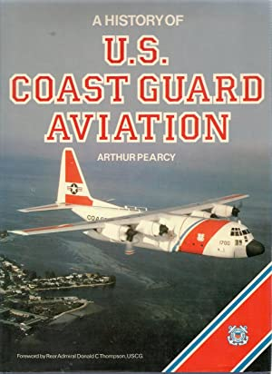 A History of U.S. Coast Guard Aviation: Pearcy, Arthur