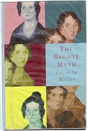 The Bronte Myth: Miller, Lucasta