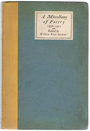 A Miscellany of Poetry 1920-1922: Kean Seymour, William
