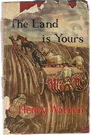The Land is Yours: Warren, C. Henry