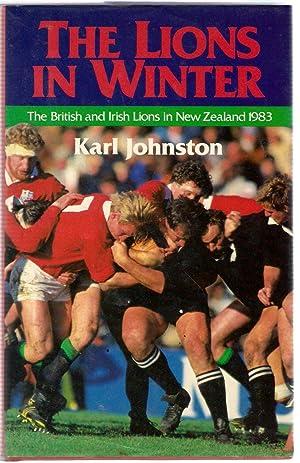 Lions in Winter: The British and Irish: Johnston, Karl