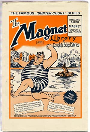Billy Bunter of Bunter Court : The Magnet Library Volume No.3: Richards, Frank
