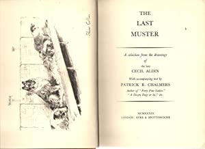 The Last Muster : A Selection from the Drawings of Cecil Aldin: Chalmers, Patrick R.