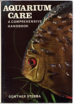 Aquarium Care : A Comprehensive Handbook: Sterba, Gunther