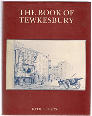 The Book of Tewkesbury: Ross, Kathleen