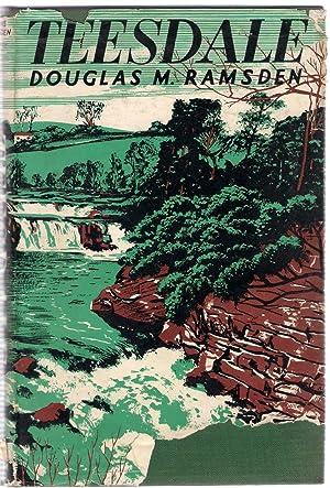 Teesdale: Ramsden, Douglas M.