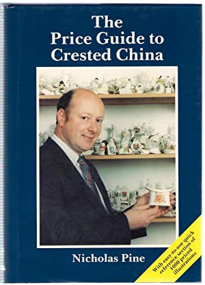 The 1989 Price Guide to Crested China: Nicholas Pine