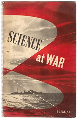 Science at War: Crowther, J.G.