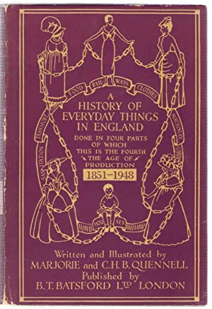 A History of Everyday Things in England - 4 volume set: Quennell, C.H.B. & Marjorie