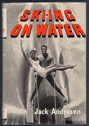 Ski-ing on Water: Andresen, Jack