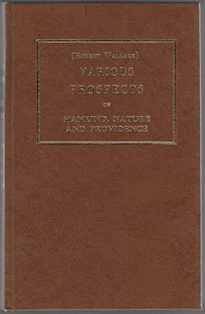 Various Prospects of Mankind, Nature and Providence: Wallace, Robert