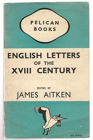 English Letters of the XVIII Century: Aitken, James