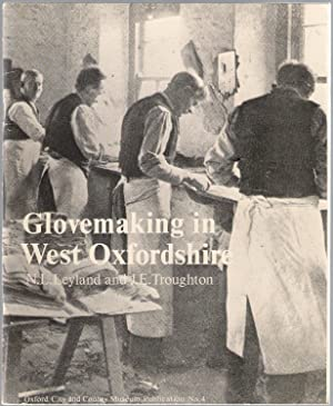 Glovemaking in West Oxfordshire: Leyland, N.L.