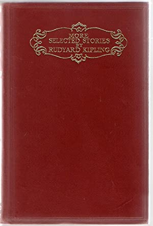More Selected Stories by Rudyard Kipling: Kipling, Rudyard